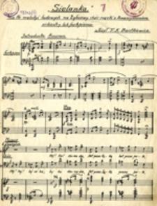 Sielanka: na tle melodyi ludowych na 2głosowy chór męzki z towarzyszeniem orkiestry lub fortepianiu