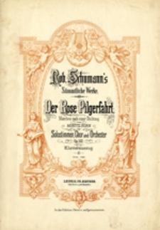 Der Rose Pilgerfahrt, op. 112