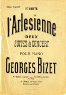 l'Arlesienne deux suites de concert pour piano; 1-re suite de concert (transcrite pour Piano)