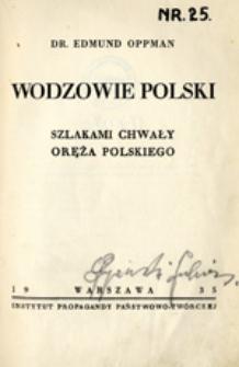 Wodzowie Polski : szlakami chwały oręża polskiego