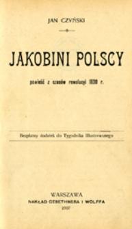 Jakobini polscy: powieść z czasów rewolucyi 1830 r.