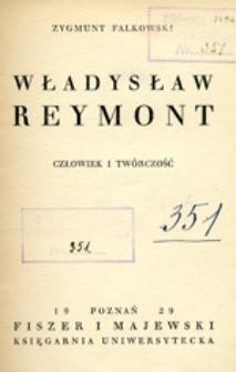 Władysław Reymont : człowiek i twórczość
