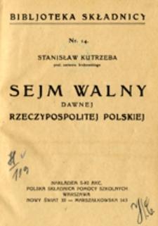 Sejm walny dawnej Rzeczypospolitej Polskiej
