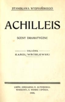 Stanisława Wyspiańskiego Achilleis: sceny dramatyczne
