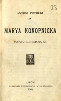 Marya Konopnicka: szkic literacki