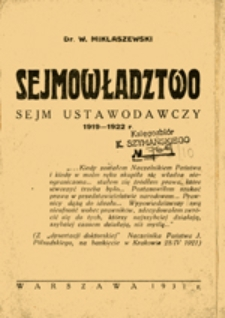 Sejmowładztwo : Sejm Ustawodawczy 1919-1922