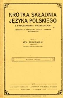Krótka składnia języka polskiego: z ćwiczeniami i przykładami łącznie z zasadami użycia znaków pisarskich