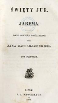 Święty Jur. Jarema: dwie powieści współczesne, tom drugi