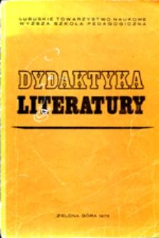 Dydaktyka Literatury, t. 1