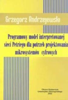 Programowy model interpretowanej sieci Petriego dla potrzeb projektowania mikrosystemów cyfrowych