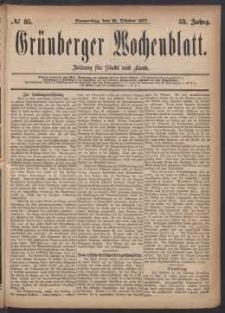 Grünberger Wochenblatt: Zeitung für Stadt und Land, No. 85. (25. Oktober 1877)