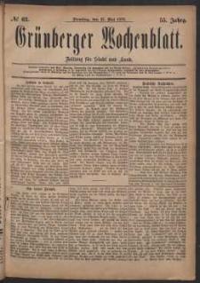 Grünberger Wochenblatt: Zeitung für Stadt und Land, No. 62. (27. Mai 1879)