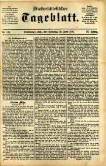 Niederschlesisches Tageblatt, no 141 (Grünberg i. Schl., Sonntag, den 19. Juni 1898)