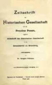 Zeitschrift der Historischen Gesellschaft für die Provinz Posen, zugleich Zeitschrift der Historischen Gesellschaft für den Netzedistrikt zu Bromberg, Jg. 21 (1906)