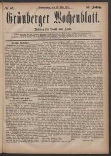 Grünberger Wochenblatt: Zeitung für Stadt und Land, No. 62. (26. Mai 1881)