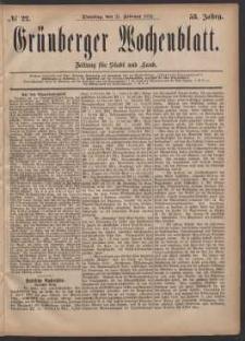 Grünberger Wochenblatt: Zeitung für Stadt und Land, No. 22. (21. Februar 1882)