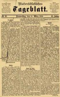 Niederschlesisches Tageblatt, no 62 (Donnerstag, den 13. März 1884)