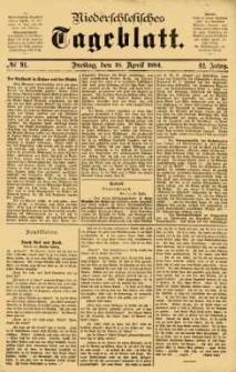 Niederschlesisches Tageblatt, no 91 (Freitag, den 18. April 1884)