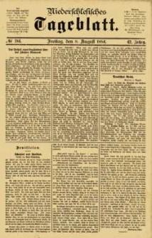 Niederschlesisches Tageblatt, no 184 (Freitag, den 8. August 1884)