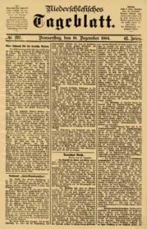 Niederschlesisches Tageblatt, no 297 (Donnerstag, den 18. Dezember 1884)