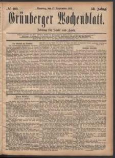 Grünberger Wochenblatt: Zeitung für Stadt und Land, No. 109. (17. September 1882)