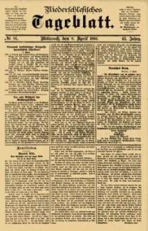 Niederschlesisches Tageblatt, no 81 (Mittwoch, den 8. April 1885)