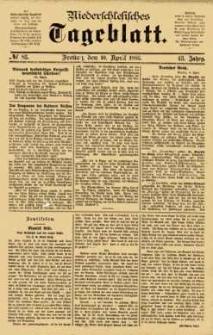 Niederschlesisches Tageblatt, no 83 (Freitag, den 10. April 1885)