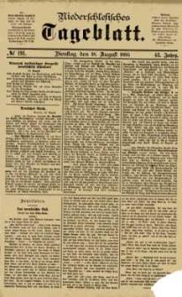 Niederschlesisches Tageblatt, no 191 (Dienstag, den 18. August 1885)