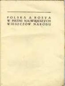 Polska a Rosya w pieśni największych wieszczów narodu