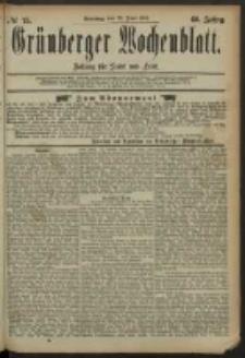 Grünberger Wochenblatt: Zeitung für Stadt und Land, No. 75. (22. Juni 1884)