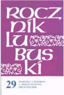Rocznik Lubuski (t. 29, cz. 1): Wartości i interesy a społeczeństwo obywatelskie