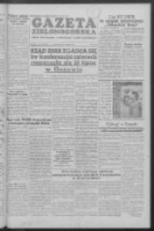 Gazeta Zielonogórska : organ KW Polskiej Zjednoczonej Partii Robotniczej R. IV Nr 140 (14 czerwca 1955)