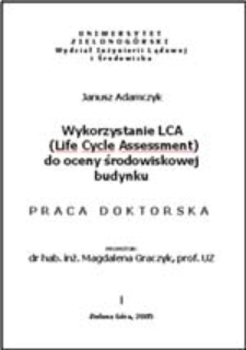 Wykorzystanie LCA (Life Cycle Assessment) do oceny środowiskowej budynku