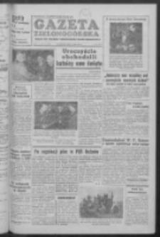 Gazeta Zielonogórska : organ KW Polskiej Zjednoczonej Partii Robotniczej R. V Nr 114 (14 maja 1956)