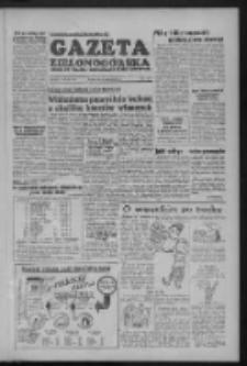 Gazeta Zielonogórska : organ KW Polskiej Zjednoczonej Partii Robotniczej R. III Nr 204 (27 sierpnia 1954)