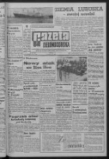 Gazeta Zielonogórska : organ KW Polskiej Zjednoczonej Partii Robotniczej R. XIV Nr 201 (25 sierpnia 1965). - Wyd. A