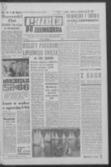 Gazeta Zielonogórska : organ KW Polskiej Zjednoczonej Partii Robotniczej R. XIV Nr 167 (16/17 lipca 1966). - Wyd. A