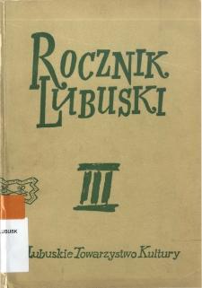 Rocznik Lubuski (t. 3) - spis treści