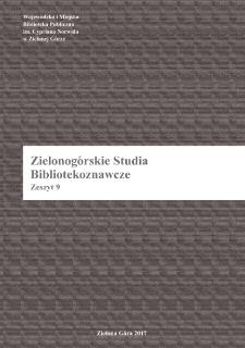 Zielonogórskie Studia Bibliotekoznawcze. Z. 9 (2017)