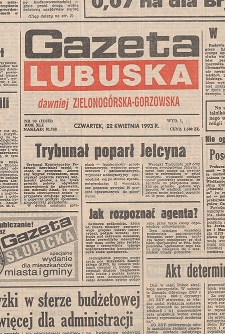 Gazeta Lubuska : dawniej Zielonogórska-Gorzowska R. XLI [właśc. XLII], nr 99 (29 kwietnia 1993). - Wyd 1