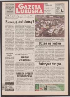 Gazeta Lubuska R. XLVIII [właśc. XLIX], nr 9 (12 stycznia 2000). - Wyd. A