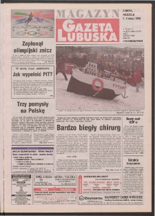 Gazeta Lubuska : magazyn R. XLVI [właśc. XLVII], nr 32 (7/8 lutego 1998). - Wyd 1
