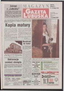 Gazeta Lubuska : magazyn R. XLVI [właśc. XLVII], nr 44 (21/22 lutego 1998). - Wyd 1