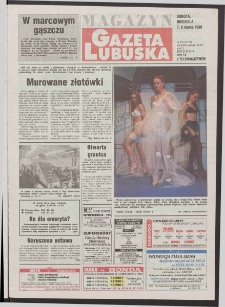 Gazeta Lubuska : magazyn R. XLVI [właśc. XLVII], nr 56 (7/8 marca 1998). - Wyd 1