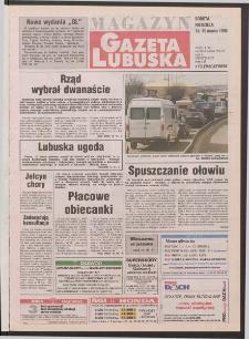 Gazeta Lubuska : magazyn R. XLVI [właśc. XLVII], nr 62 (14/15 marca 1998). - Wyd 1