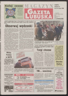 Gazeta Lubuska : magazyn R. XLVI [właśc. XLVII], nr 74 (28/29 marca 1998). - Wyd 1
