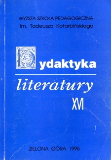 Dydaktyka Literatury, t. 16 - spis treści
