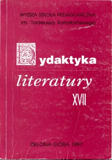 Dydaktyka Literatury, t. 17 - spis treści