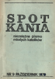 Spotkania: niezależne pismo młodych katolików, nr 9 (październik 1979)
