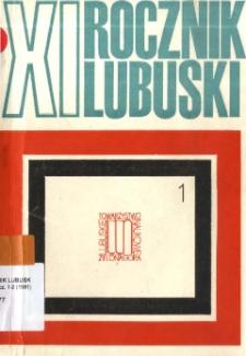 Rocznik Lubuski (t. 11, cz. 1) - spis treści
